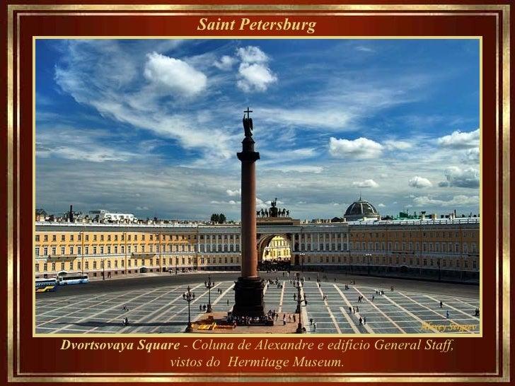 Saint Petersburg   Dvortsovaya Square  - Coluna de Alexandre e edifício General Staff, vistos do  Hermitage Museum.