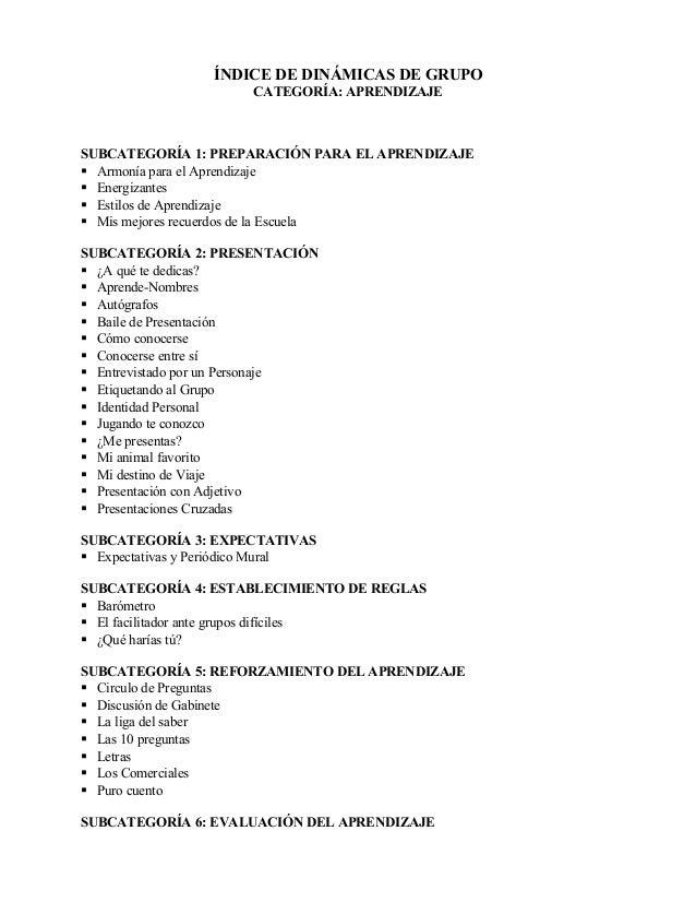 ÍNDICE DE DINÁMICAS DE GRUPO CATEGORÍA: APRENDIZAJE SUBCATEGORÍA 1: PREPARACIÓN PARA EL APRENDIZAJE  Armonía para el Apre...