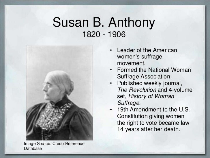 thesis statement on susan b anthony As we enter women's history month, it is only fitting that we reveal our history crush—susan b anthony she may seem a cliché choice.
