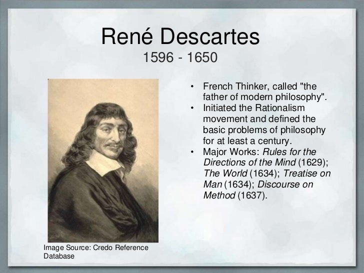 an overview of the philosophy of rene descartes a french philosopher