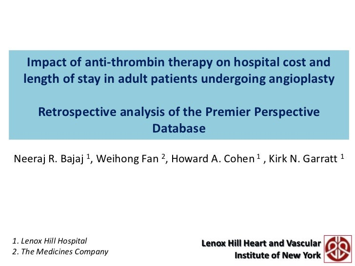 Impact of anti-thrombin therapy on hospital cost and length of stay in adult patients undergoing angioplastyRetrospective ...