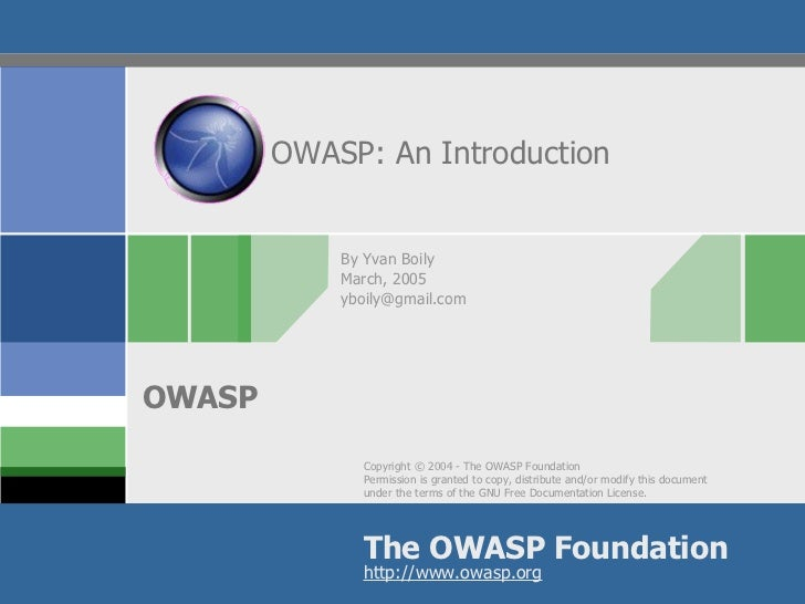 OWASP: An Introduction By Yvan Boily March, 2005 [email_address]