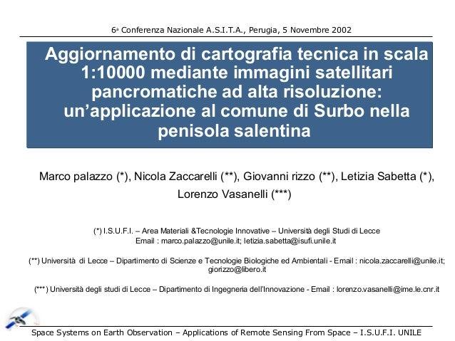 6a Conferenza Nazionale A.S.I.T.A., Perugia, 5 Novembre 2002  Aggiornamento di cartografia tecnica in scala 1:10000 median...