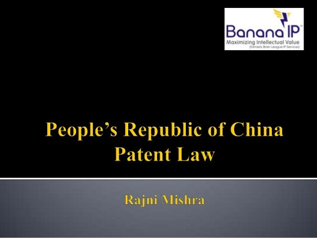  PRC does not include Hong Kong, Macau and Taiwan  Chinese Patent Law came into force in 1985; amended in 1993, 2001 and...