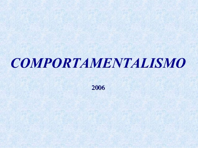 COMPORTAMENTALISMO 2006