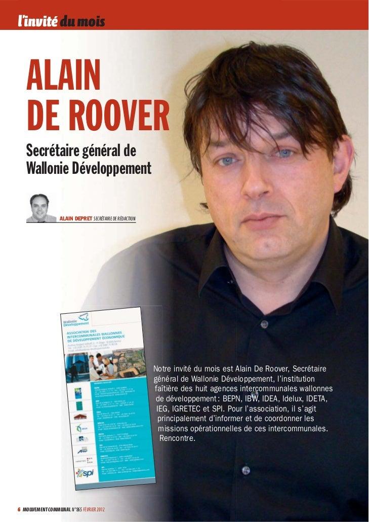 l'invité du mois   ALAIN   DE ROOVER   Secrétaire général de   Wallonie Développement                  ALAIN DEPRET SECRÉT...
