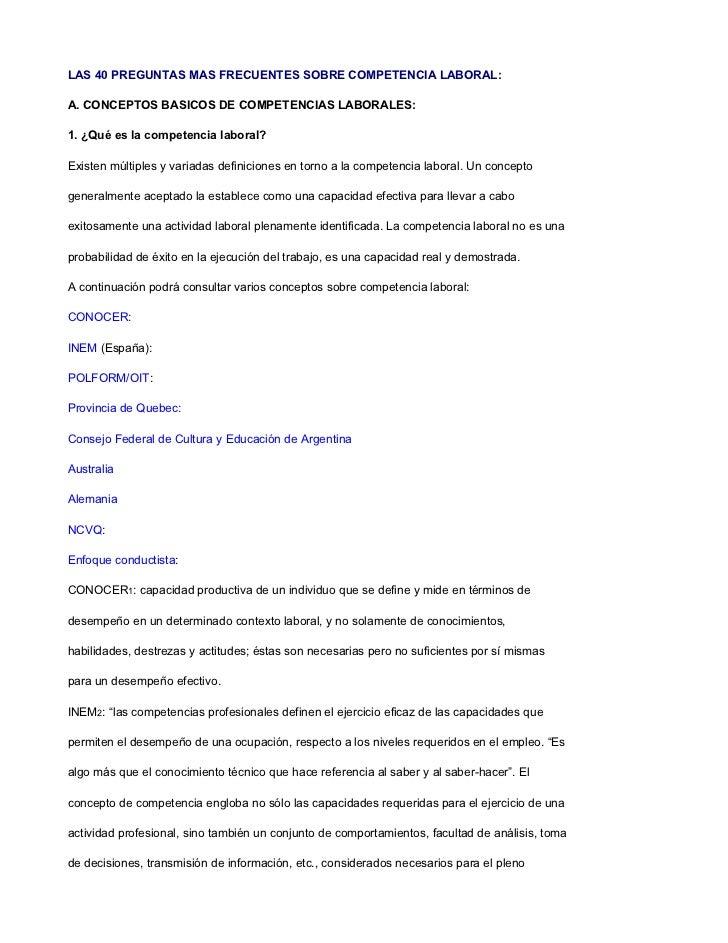 LAS 40 PREGUNTAS MAS FRECUENTES SOBRE COMPETENCIA LABORAL:A. CONCEPTOS BASICOS DE COMPETENCIAS LABORALES:1. ¿Qué es la com...