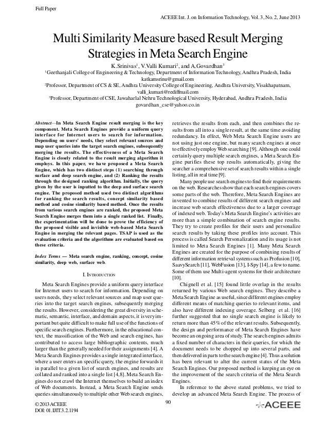 Full Paper ACEEE Int. J. on Information Technology, Vol. 3, No. 2, June 2013  Multi Similarity Measure based Result Mergin...