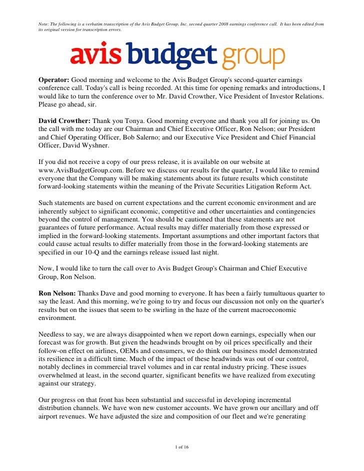 Note: The following is a verbatim transcription of the Avis Budget Group, Inc. second quarter 2008 earnings conference cal...