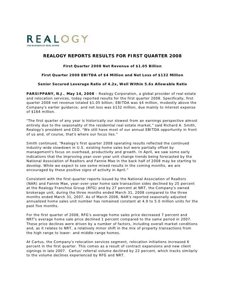 REALOGY REPORTS RESULTS FOR FIRST QUARTER 2008                      First Quarter 2008 Net Revenue of $1.05 Billion       ...