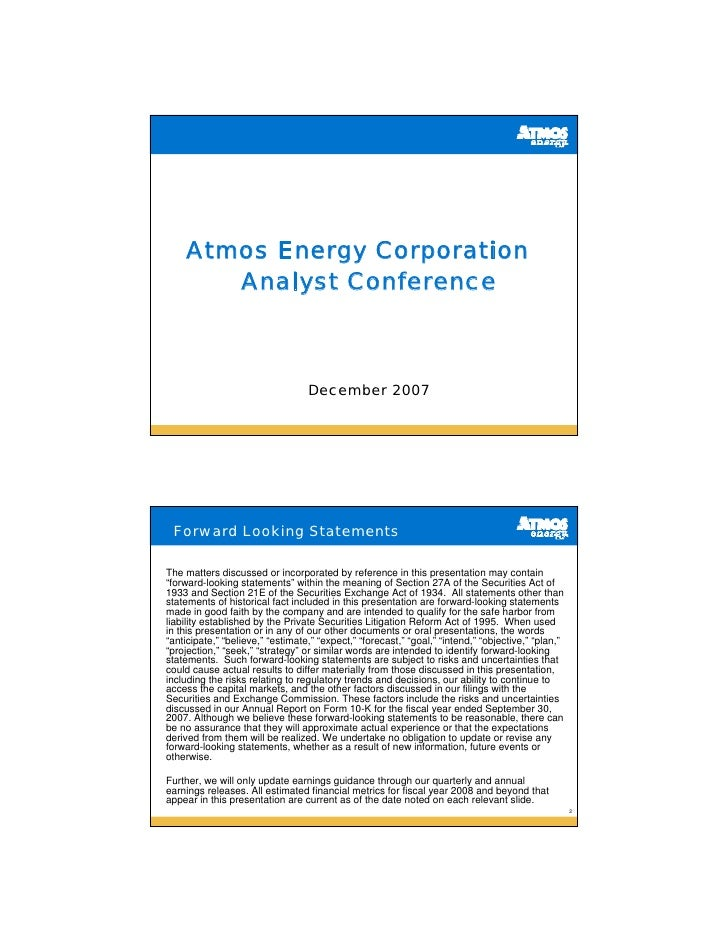 Atmos Energy Corporation        Analyst Conference                                      December 2007      Forward Looking...