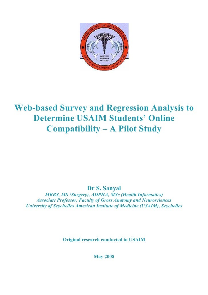 Web-based Survey and Regression Analysis to   Determine USAIM Students' Online      Compatibility – A Pilot Study         ...