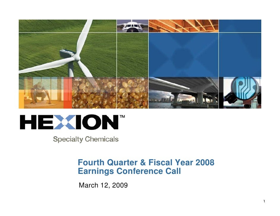 Fourth Quarter & Fiscal Year 2008 Earnings Conference Call March 12, 2009                                     a           ...