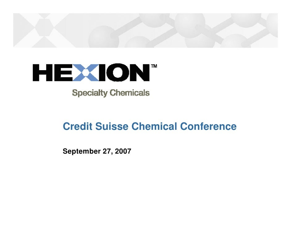 Credit Suisse Chemical Conference  September 27, 2007