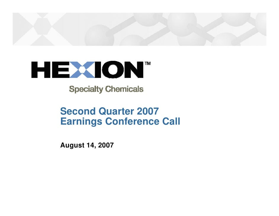Second Quarter 2007 Earnings Conference Call  August 14, 2007