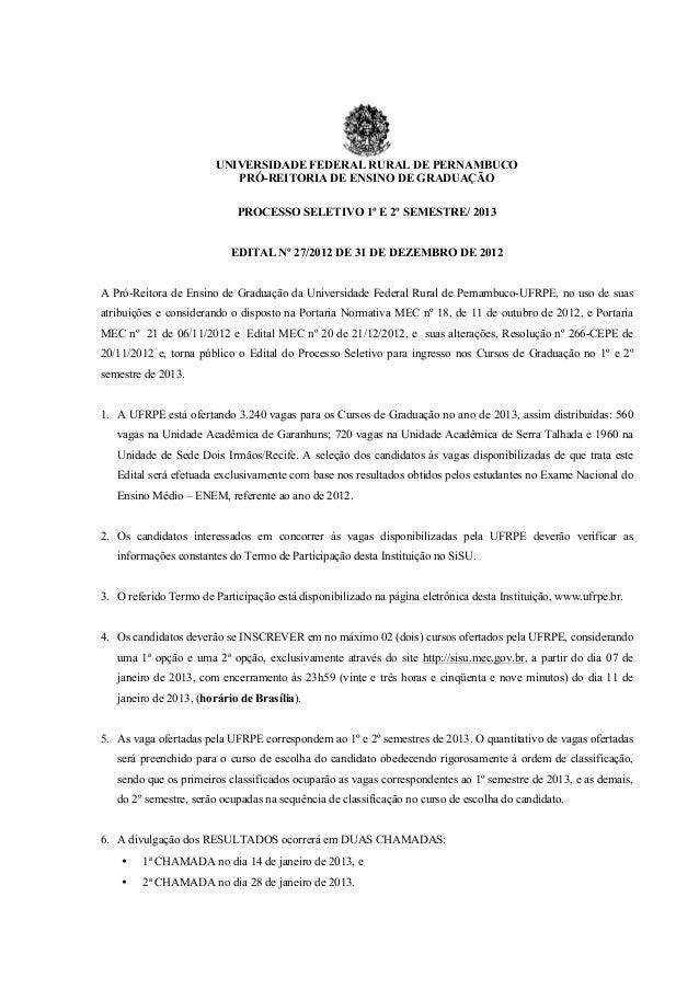 UNIVERSIDADE FEDERAL RURAL DE PERNAMBUCO                           PRÓ-REITORIA DE ENSINO DE GRADUAÇÃO                    ...