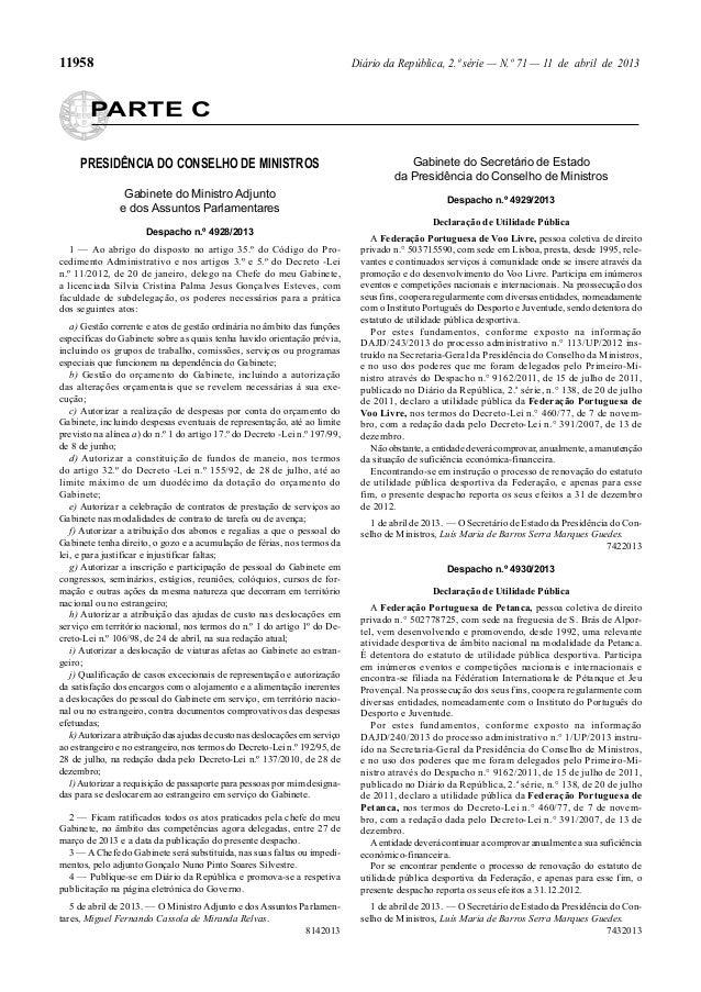 11958                                                                         Diário da República, 2.ª série — N.º 71 — 11...
