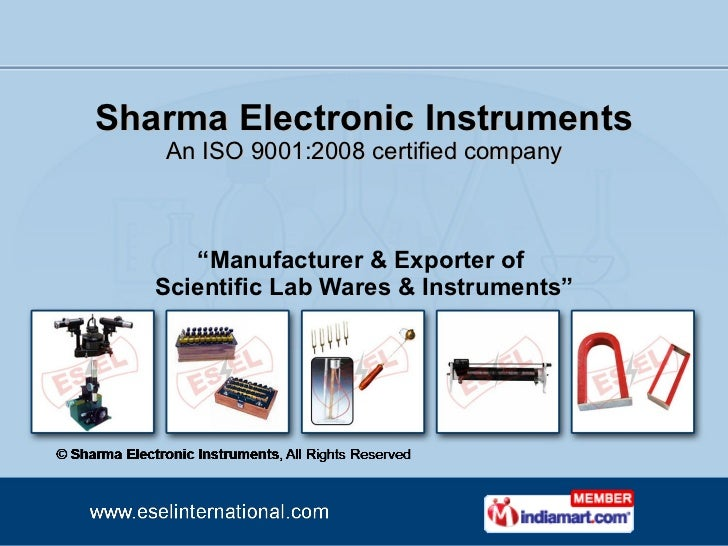 "Sharma Electronic Instruments An ISO 9001:2008 certified company "" Manufacturer & Exporter of  Scientific Lab Wares & Inst..."