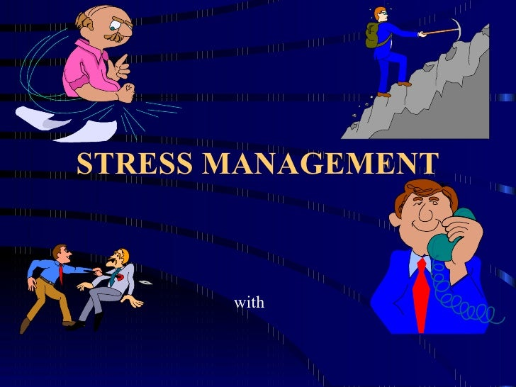 STRESS MANAGEMENT with