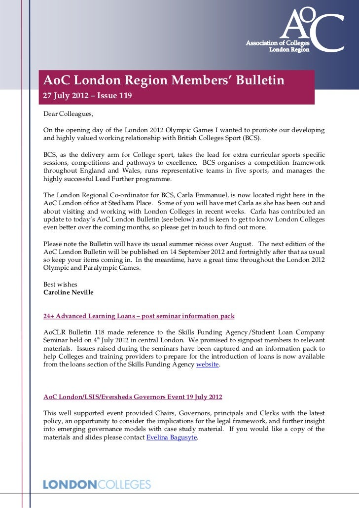 AoC London Region Members' Bulletin27 July 2012 – Issue 119Dear Colleagues,On the opening day of the London 2012 Olympic G...