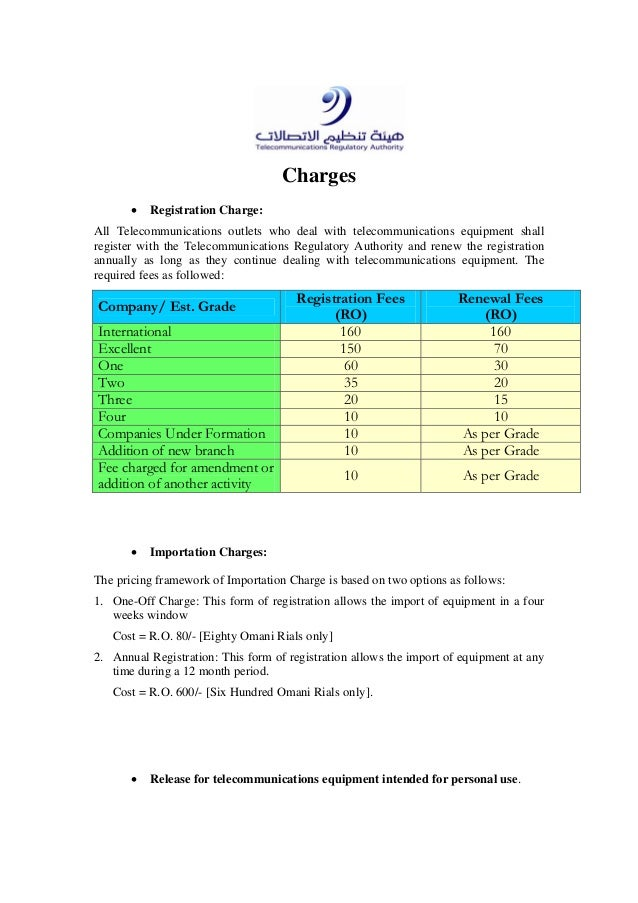 Charges• Registration Charge:All Telecommunications outlets who deal with telecommunications equipment shallregister with ...