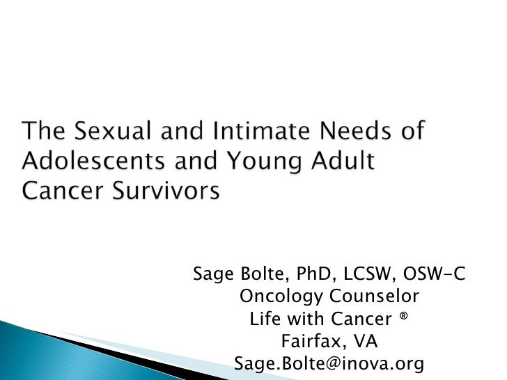 Sage Bolte, PhD, LCSW, OSW-C Oncology Counselor Life with Cancer ® Fairfax, VA [email_address]