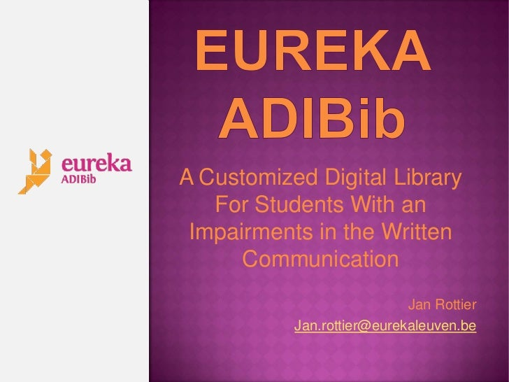 A Customized Digital Library   For Students With an Impairments in the Written      Communication                         ...