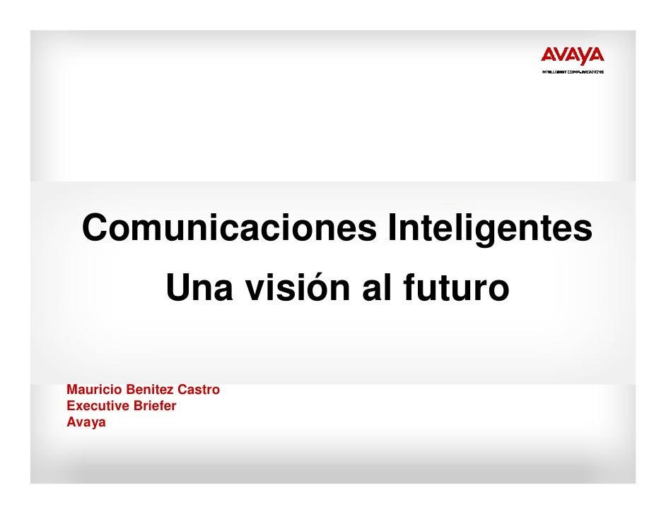 Comunicaciones inteligentes - una visión al futuro