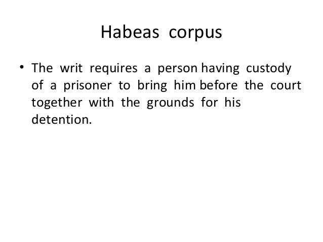 essay on habeas corpus and the war on terror Essay editing services civil liberties, habeas corpus, and the war on terror a military order on detention and total war o terrorist he declared habeas.