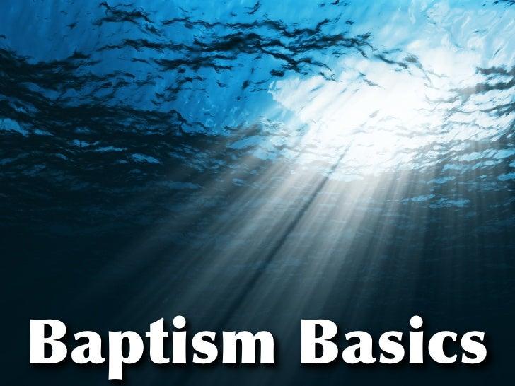 Baptism Basics