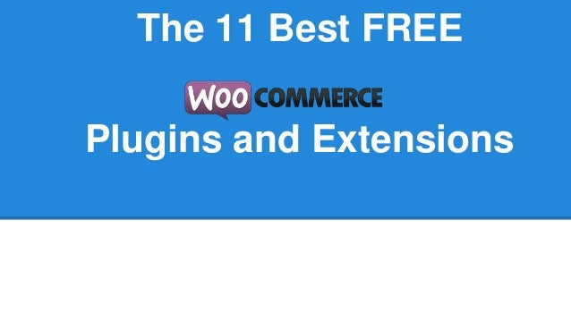 11 best free woo commerce extensions