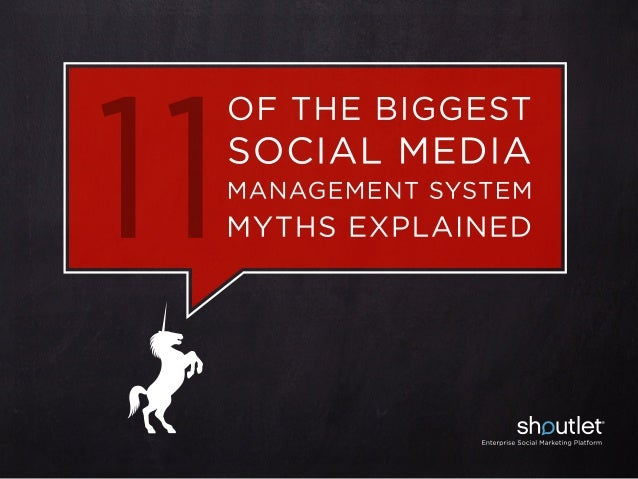 11 of the Biggest Social Media Management System Myths Explained