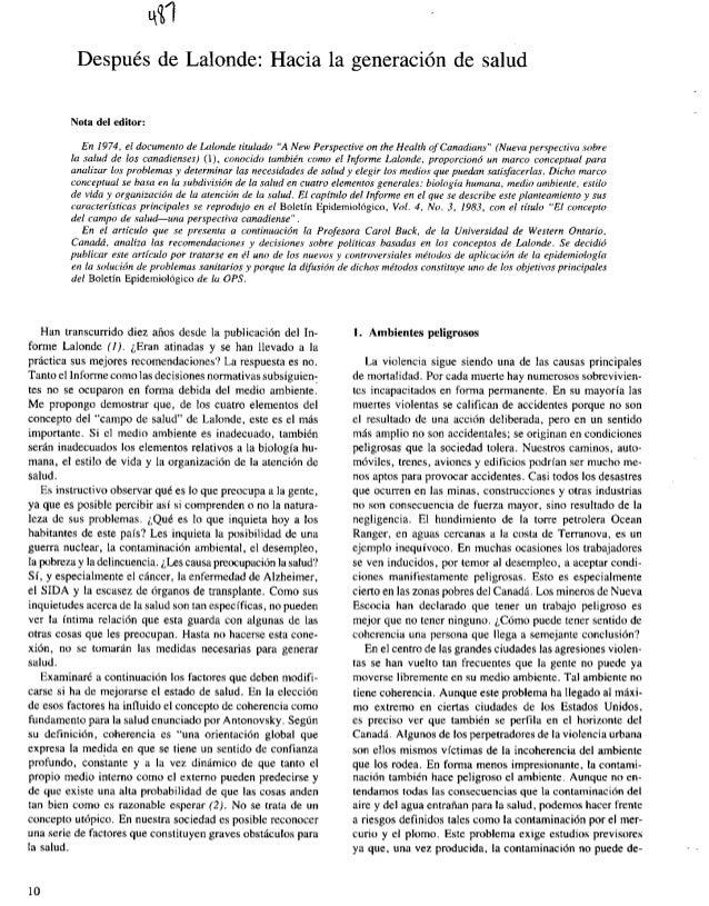 n-1          Después de Lalonde: Hacia la generación de salud         Nota del editor:           En 1974, el documento de ...