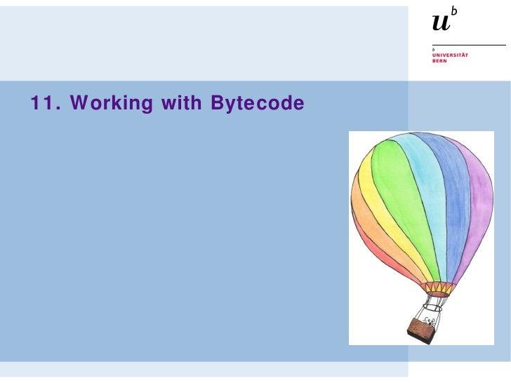 11. Working with Bytecode