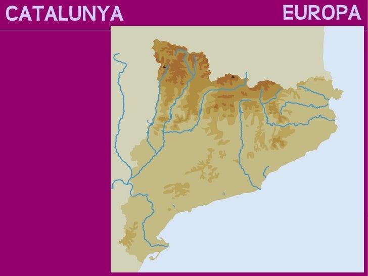 CATALUNYA           EUROPA PENÍNSULA IBÈRICA