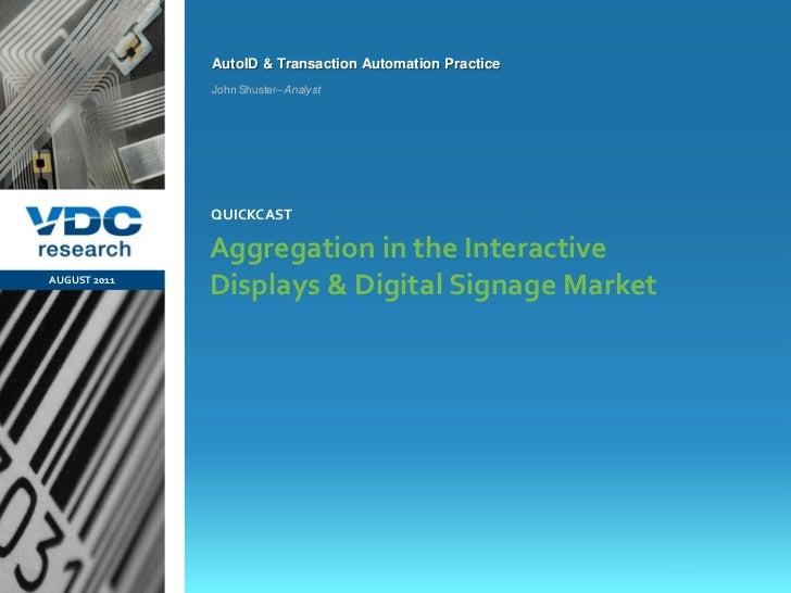 AutoID & Transaction Automation Practice                  John Shuster– Analyst                  QUICKCAST                ...