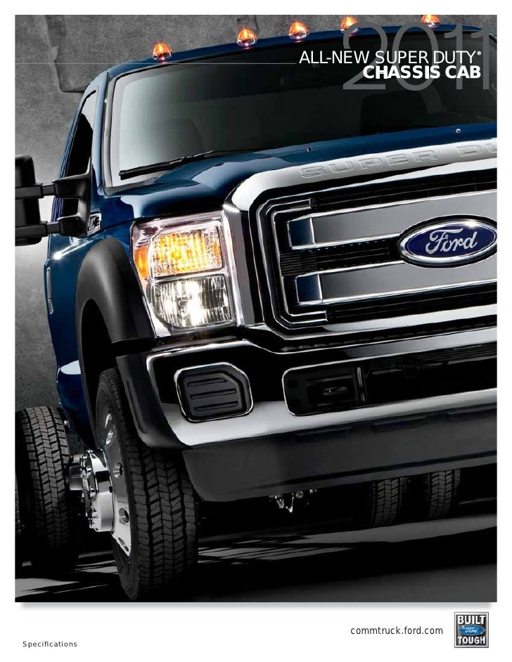 ®                 ALL-NEW SUPER DUTY                        CHASSIS CAB                      commtruck.ford.comSpecifi cati...