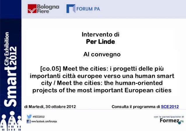 Intervento di                                Per Linde                              Al convegno     [co.05] Meet the citie...