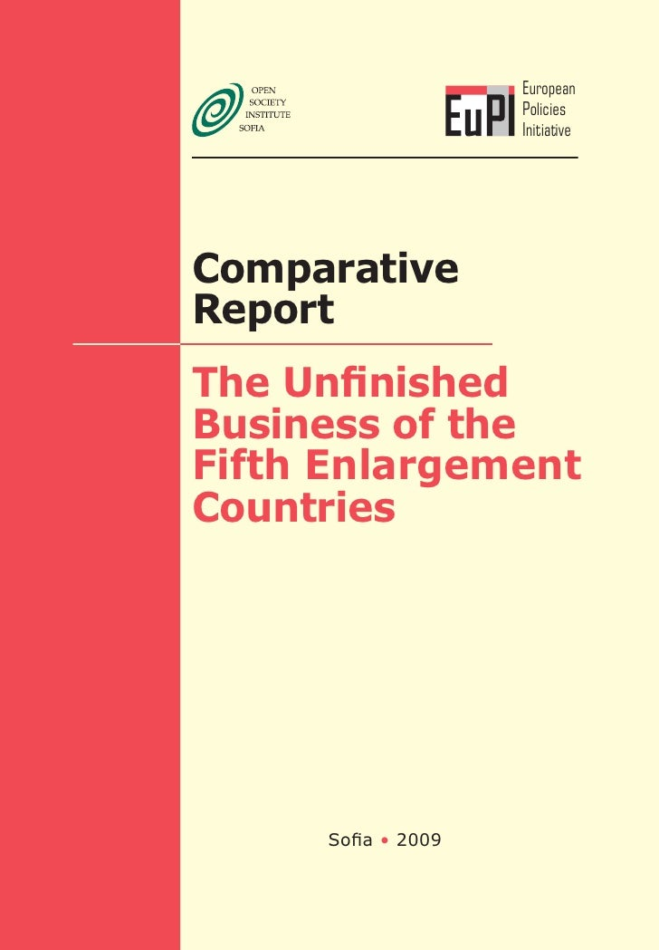 The unifished business of the fifth enlargement countries: Comparative Study
