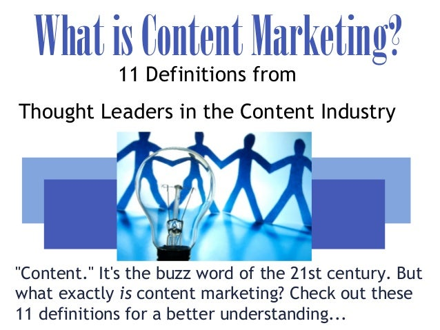 """WhatisContentMarketing?""""Content."""" Its the buzz word of the 21st century. Butwhat exactly is content marketing? Check out t..."""