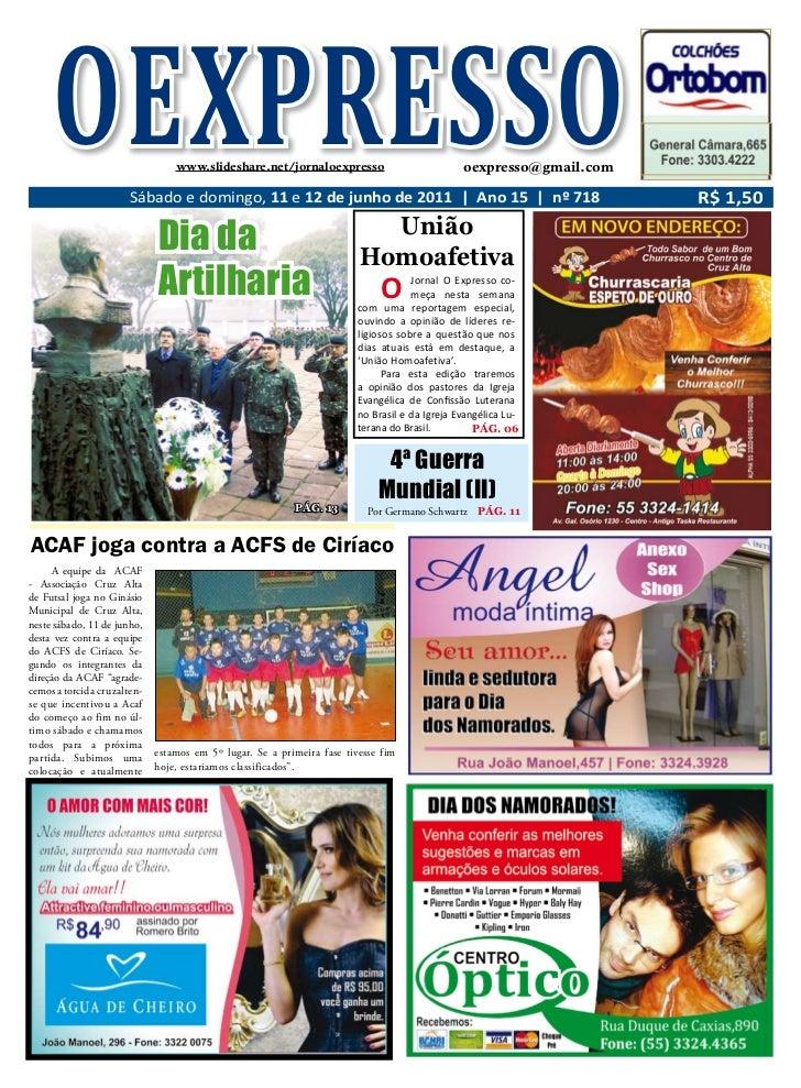 OEXPRESSO                   www.slideshare.net/jornaloexpresso                       Sábado e domingo, 11 e 12 de junho de...