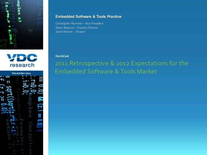 Embedded Software & Tools Practice                  Christopher Rommel – Vice President                  Steve Balacco – P...