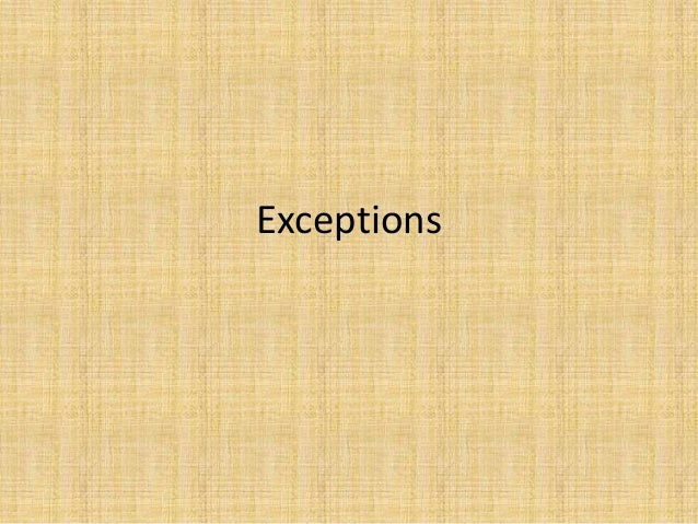 11, exceptions