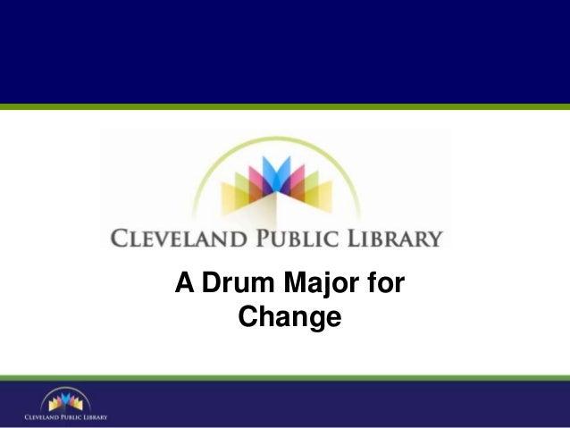 A Drum Major forChange