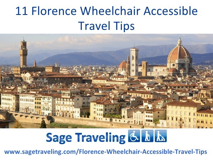 11 Florence Wheelchair Accessible Travel Tips