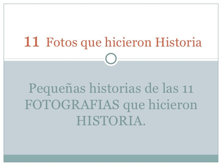 11+fotos  que han echo historia