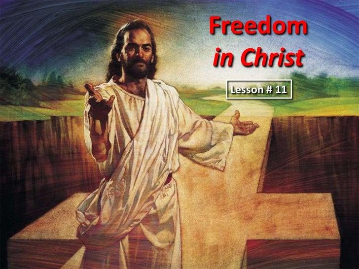 Freedomin Christ Lesson # 11