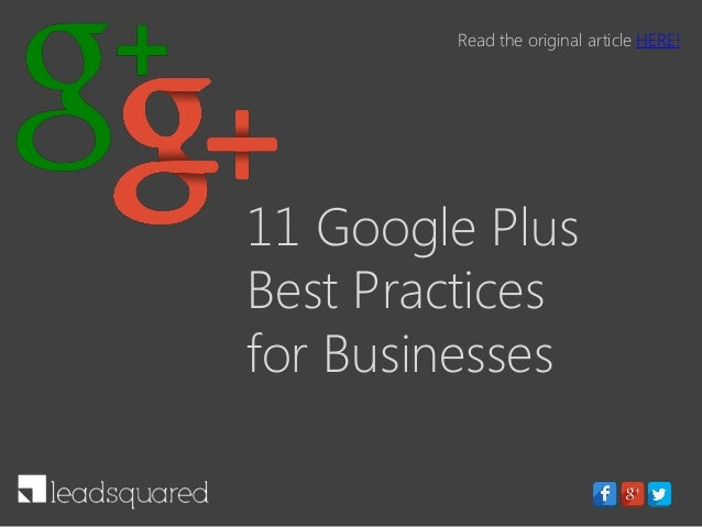11 Google Plus Best Practices for Businesses Read the original article HERE!