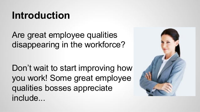 great employee qualities do you have them