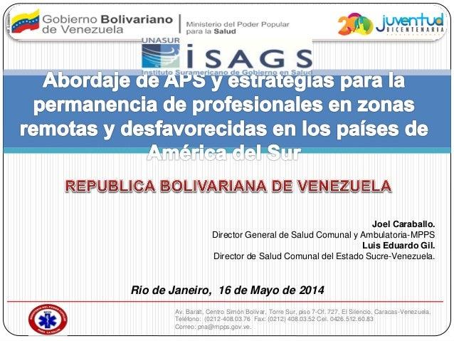 Joel José Caraballo - Abordaje de APS y Estrategias para la permanencia de profesionales en zonas remotas y desfavorecidas/Venezuela